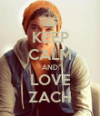 KEEP CALM AND LOVE ZACH - Personalised Poster large