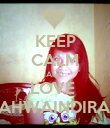 KEEP CALM AND LOVE  ZAHWAINDIRAA - Personalised Poster large
