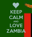 KEEP CALM AND LOVE ZAMBIA - Personalised Poster large