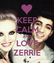 KEEP CALM AND LOVE ZERRIE - Personalised Poster large