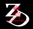 KEEP CALM AND LOVE ZONE DISTRICT - Personalised Poster large