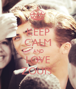 KEEP CALM AND LOVE ZOUIS  - Personalised Poster large