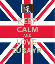 KEEP CALM AND LOVE  ZUBAYR  - Personalised Poster large