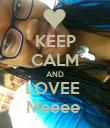 KEEP CALM AND LOVEE  Meeee  - Personalised Poster large