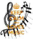 KEEP CALM AND LOVES  MUSIC - Personalised Poster large