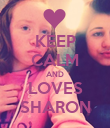 KEEP CALM AND LOVES SHARON - Personalised Poster large