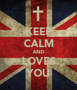KEEP CALM AND LOVES YOU - Personalised Poster large