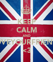 KEEP CALM AND LOVEYOURFRIENDS <3 - Personalised Poster large