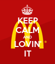 KEEP CALM AND LOVIN' IT - Personalised Poster large