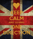KEEP CALM AND  LOVING ONE DIRECTION - Personalised Poster large