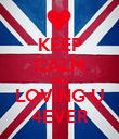 KEEP CALM AND LOVING U 4EVER - Personalised Poster large