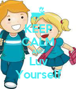 KEEP CALM AND Luv Yourself - Personalised Poster large