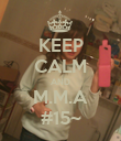 KEEP CALM AND M.M.A #15~ - Personalised Poster large