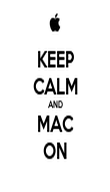 KEEP CALM AND MAC ON - Personalised Poster large