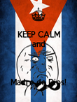 KEEP CALM and   Madre de Dios! - Personalised Poster large