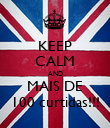 KEEP CALM AND MAIS DE 100 curtidas!!! - Personalised Poster large