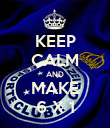 KEEP CALM AND MAKE 6 X 1 - Personalised Poster large