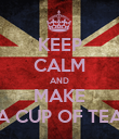 KEEP CALM AND MAKE A CUP OF TEA - Personalised Poster large