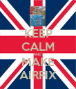 KEEP CALM AND  MAKE AIRFIX - Personalised Poster large