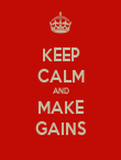 KEEP CALM AND MAKE GAINS - Personalised Poster large