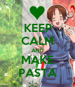 KEEP CALM AND MAKE PASTA - Personalised Poster large