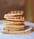 KEEP CALM AND MAKE PUNCAKES - Personalised Poster large