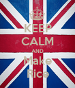 KEEP CALM AND Make Rice - Personalised Poster large