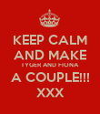 KEEP CALM AND MAKE TYGER AND FIONA A COUPLE!!! XXX - Personalised Poster large