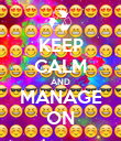 KEEP CALM AND MANAGE ON - Personalised Poster large