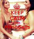 KEEP CALM AND ManoGelis  - Personalised Poster small