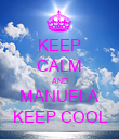 KEEP CALM AND MANUELA KEEP COOL - Personalised Poster large