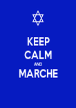 KEEP CALM AND MARCHE  - Personalised Poster large