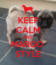 KEEP CALM AND MARGO  STYLE - Personalised Poster large