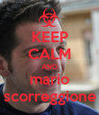 KEEP CALM AND mario scorreggione - Personalised Poster large