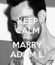 KEEP CALM AND MARRY ADAM L. - Personalised Poster large