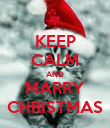 KEEP CALM AND MARRY CHRISTMAS - Personalised Poster large