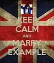 KEEP CALM AND MARRY EXAMPLE - Personalised Poster large