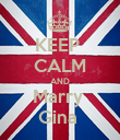 KEEP  CALM AND Marry  Gina  - Personalised Poster large