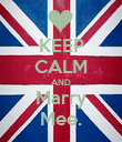 KEEP CALM AND Marry Mee. - Personalised Poster large