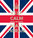 KEEP CALM AND MARRY NIALL HORAN - Personalised Poster large
