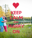 KEEP CALM AND MARRY ON - Personalised Poster large