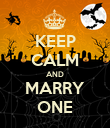 KEEP CALM AND MARRY ONE - Personalised Poster large