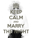 KEEP CALM AND MARRY THE NIGHT - Personalised Poster large