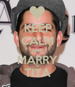 KEEP CALM AND MARRY TITA - Personalised Poster large