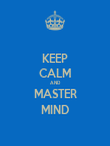 KEEP CALM AND MASTER MIND - Personalised Poster large