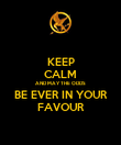 KEEP CALM AND MAY THE ODDS BE EVER IN YOUR FAVOUR - Personalised Poster large