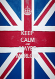 KEEP CALM AND MAYBE MARLOW - Personalised Poster large