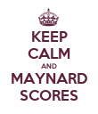 KEEP CALM AND MAYNARD SCORES - Personalised Poster large