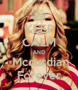 KEEP CALM AND  Mccurdian Forever - Personalised Poster large