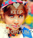 KEEP CALM AND ME LOVE SEOHYUN - Personalised Poster large
